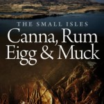 The Small Isles - Canna, Rum, Eigg & Muck (Birlinn) 2001 & 2011