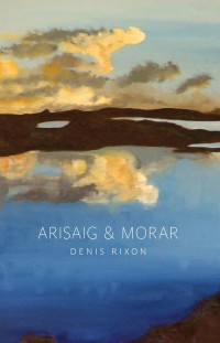 Arisaig and Morar (Tuckwell Press - now Birlinn) 2002 & 2011